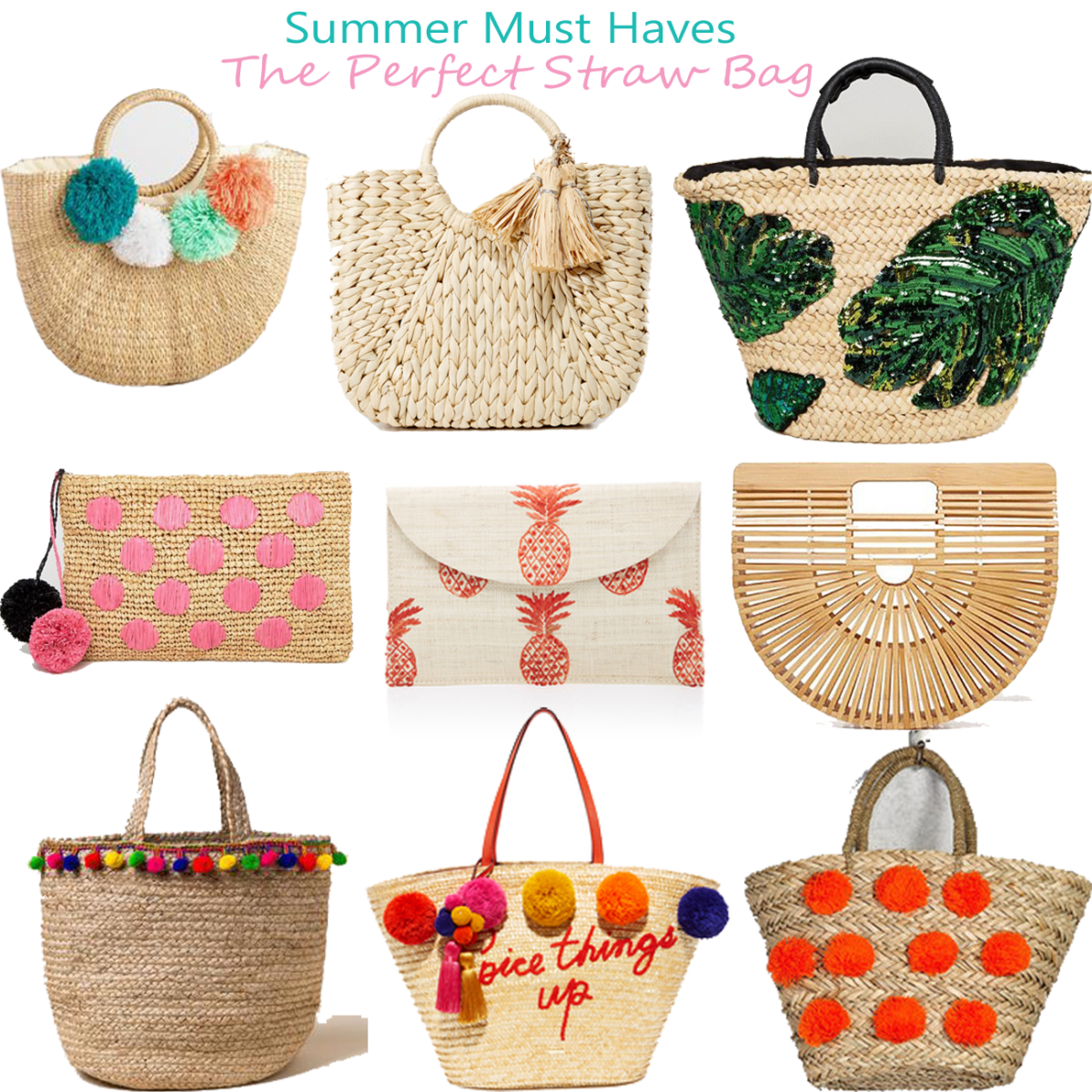 Summer Must Haves: The Perfect Straw Bag